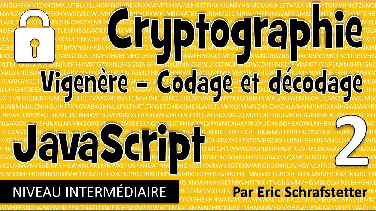 Crypto JavaScript 2 : (Dé)Chiffrer le code de Vigenère
