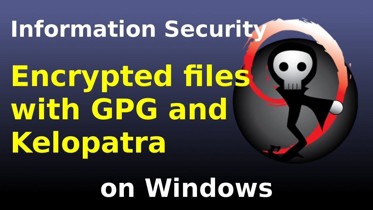 Encrypted files in Windows with GPG and Kleopatra