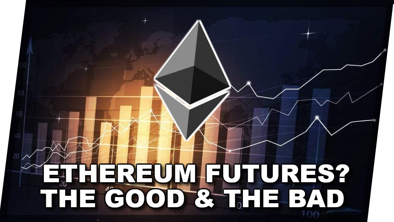 Ethereum Futures Contracts   The Various Possible Outcomes For The Cryptocurrency Markets
