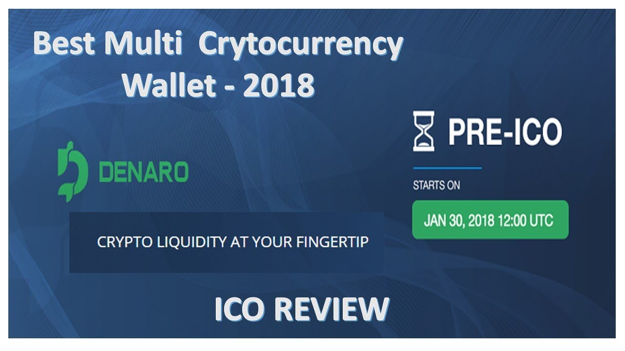 Denaro ICO review best multi cryptocurrency  wallet of 2018
