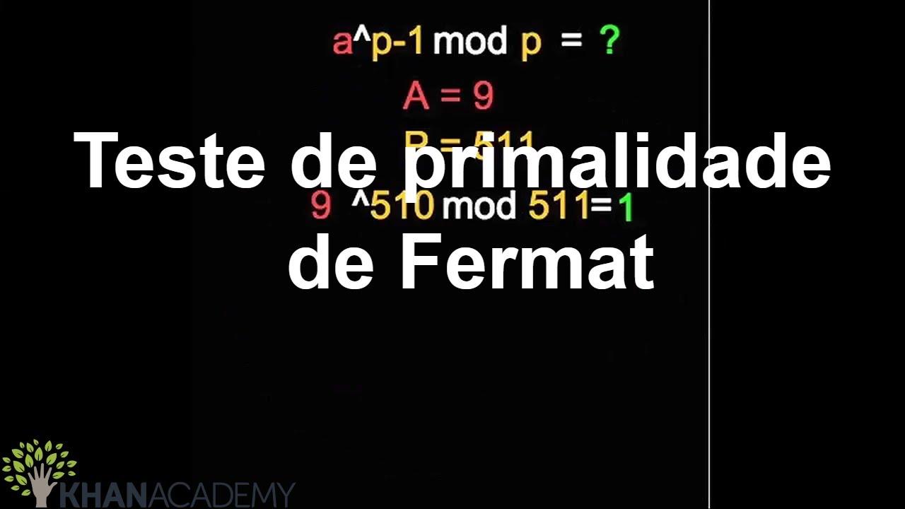 Teste de primalidade de Fermat | Ciência da Computação | Khan Academy